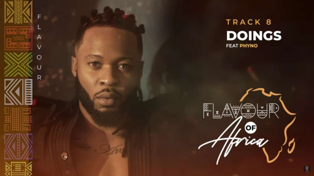 Flavour - Doings feat. Phyno